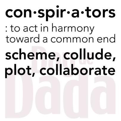 LPV_DaydeDada_Conspirators