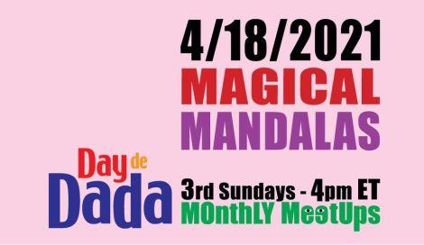 Magical Mandalas with Meg Graham and Day de Dada